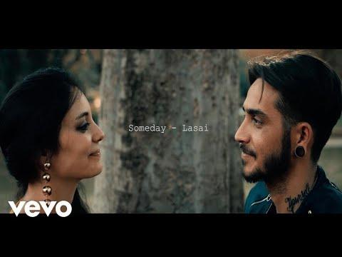 Lasai - Someday - Vídeo